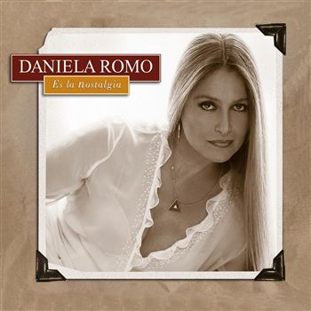 20110729212820-daniela-romo-es-la-nostalgia-3.jpg