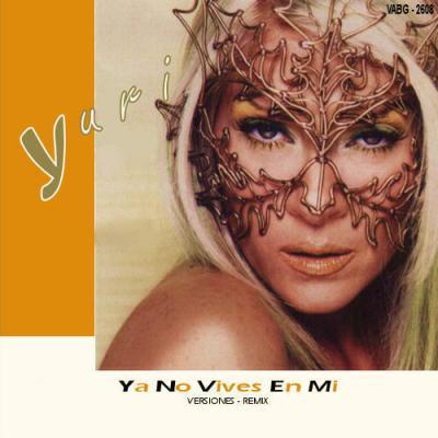 20150301025807-yuri-ya-no-vives-en-mi-versiones-remix-..jpg