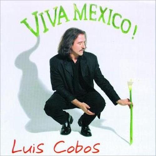 20150319075327-luis-cobos-viva-mexico-front.jpg