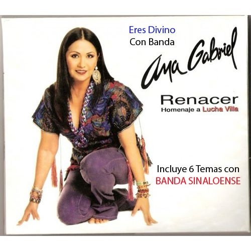 cd Ana Gabriel  Renacer Homenaje a Lucha Villa 20150322195708-renacer-homenaje-a-lucha-villa-cd1-cover