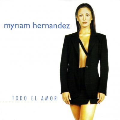20131001030331-myriam-hernandez-todo-el-amor-frontal.jpg