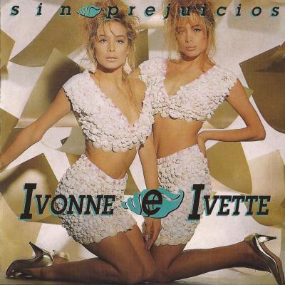 20150308033004-ivonne-e-ivette-sin-prejuicios-frontal.jpg